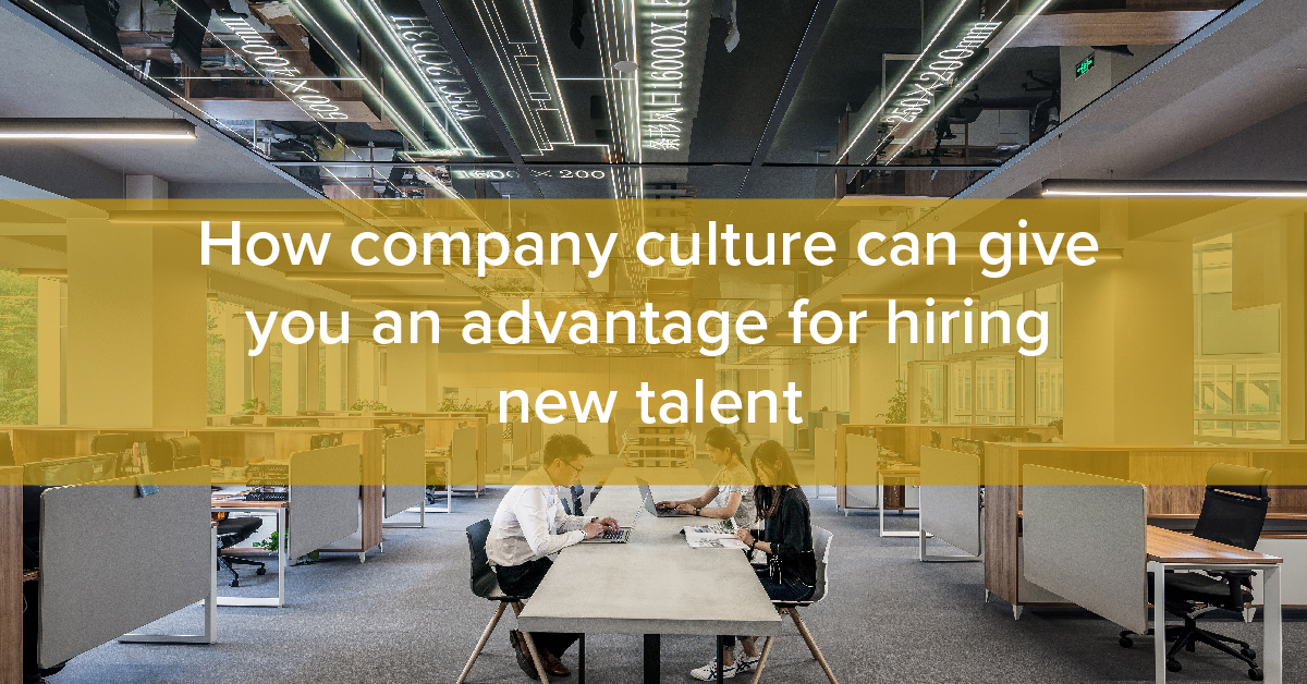 Thumbnail for How company culture can give you an advantage for hiring new talent