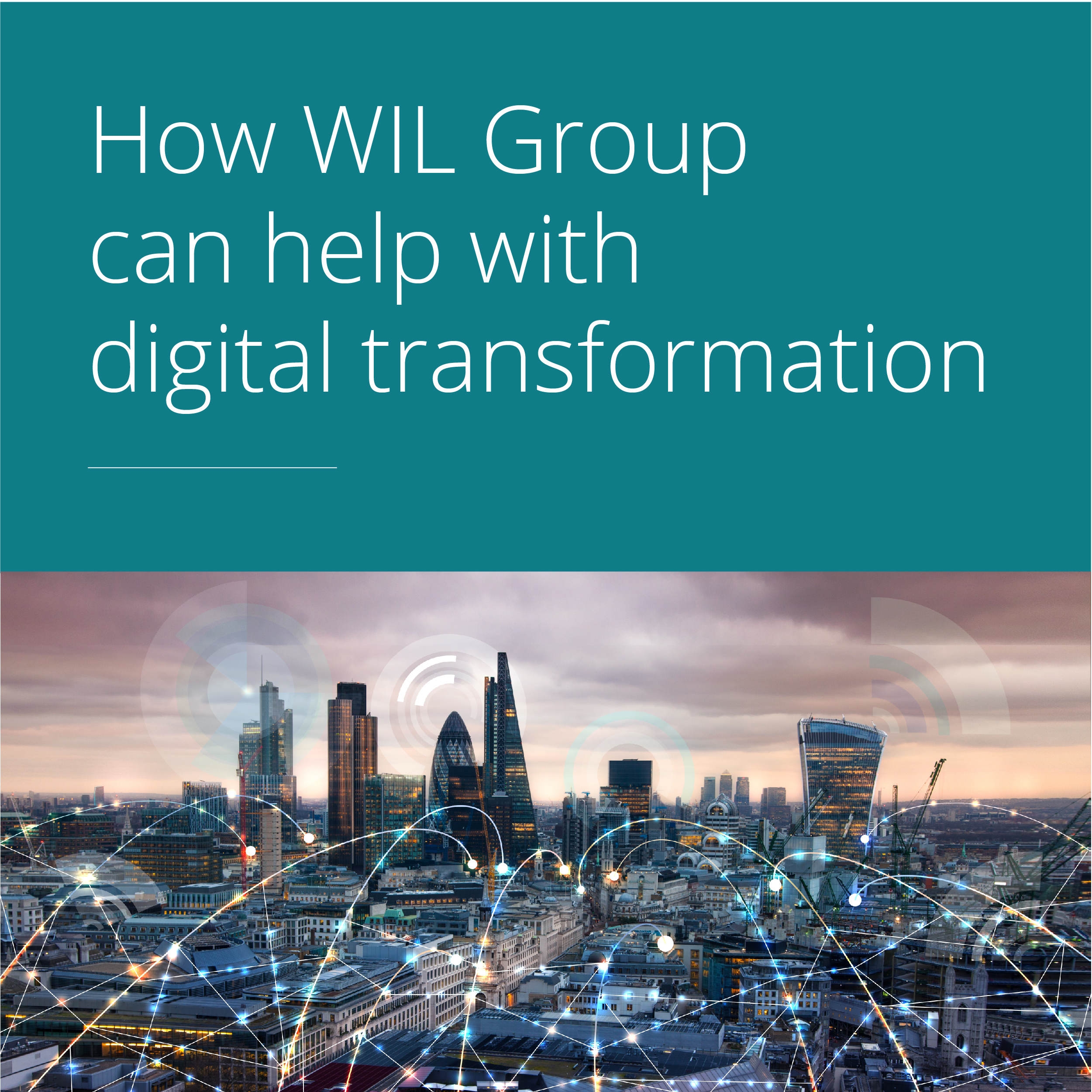 Thumbnail for How WIL Group can help with Digital transformation